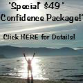 *Special* $49 Confidence Package!