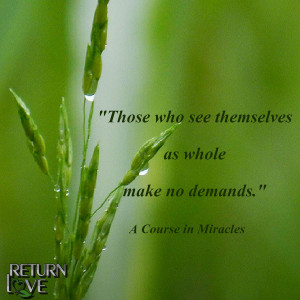 ACIM whole no demands